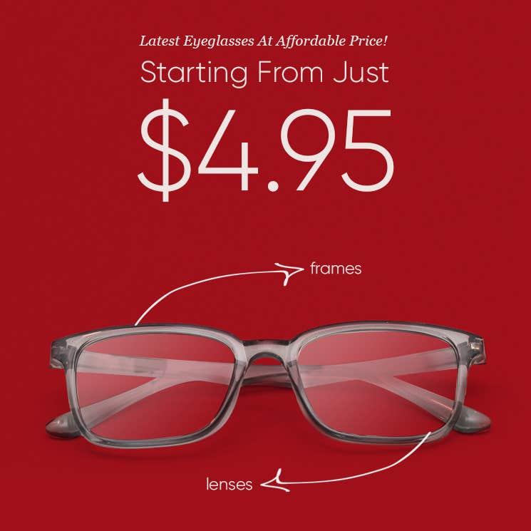 Prescription Eyeglasses Starting From Just $4.95